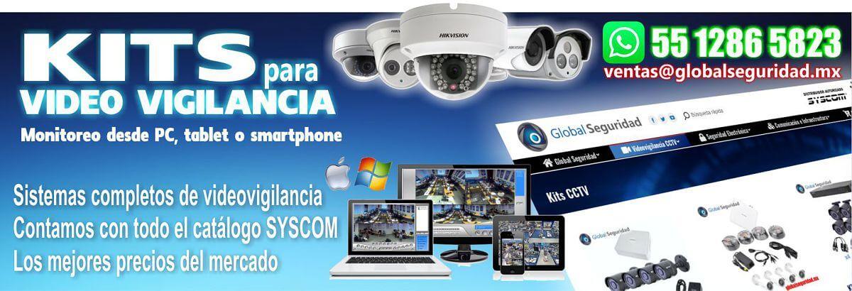 Kits de videovigilancia CCTV en Global Seguridad globalseguridad.mx